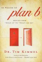 In Praise of Plan B
