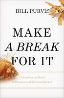 Make A Break for It!