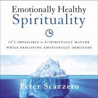 Emotionally Healthy Spirituality