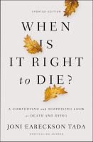 When Is It Right to Die?
