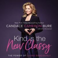 Kind Is the New Classy