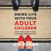 Doing Life With your Adult Children
