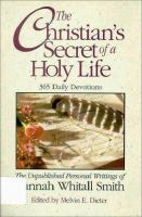 The Christian's Secret of A Holy Life