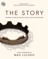 The story the Bible as one continuing story of God and his people : selections from the New International Version