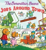 The Berenstain Bears' Jobs Around Town