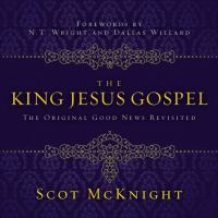 The King Jesus Gospel