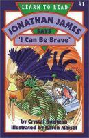 "Jonathan James Says, ""I Can Be Brave"""