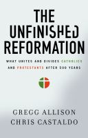 The Unfinished Reformation