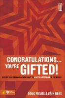 Congratulations-- You're Gifted!