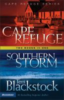 Cape Refuge, And, Southern Storm