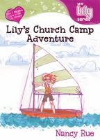 LIly's Church Camp Adventure