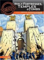 Bible Fortresses, Temples, and Tombs