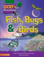 Fish, Bugs & Birds
