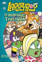 Larryboy and the Abominable Trashman