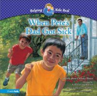 When Pete's Dad Got Sick