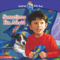 Sometimes I'm Afraid