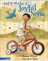 Let's Make A Joyful Noise!