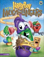 Larryboy and the Mud-slingers