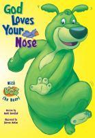 God Loves Your Nose