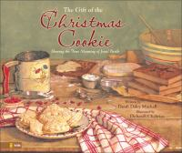 The Gift of the Christmas Cookie