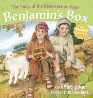 Benjamin's box : the story of the Resurrection Eggs