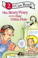 Mrs. Rosey Posey and the Fine China Plate