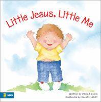 Little Jesus, Little Me