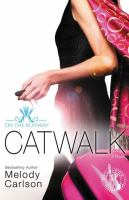 Catwalk : on the Runway