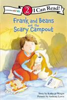 Frank and Beans and the Scary Campout