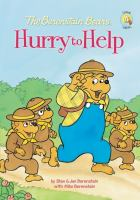 The Berenstain Bears Hurry to Help