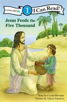 Jesus Feeds the Five Thousand
