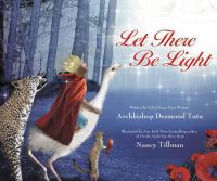 Let There Be Light, by Desmond Tutu