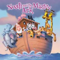 Noah & the Mighty Ark