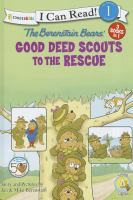 The Berenstain Bears Good Deed Scouts to the Rescue
