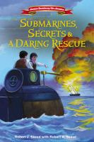 Submarines, Secrets & A Daring Rescue