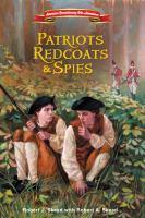 Patriots, Redcoats & Spies