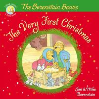 Berenstain Bears The Very First Christmas