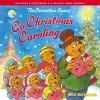 The Berenstain Bears go Christmas caroling