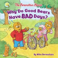 Berenstain Bears Why Do Good Bears Have Bad Days?.