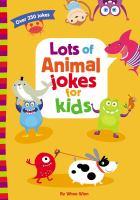 Lots of Animal Jokes for Kids