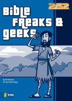 Bible Freaks & Geeks