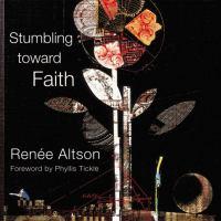Stumbling Toward Faith