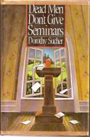 Dead Men Don't Give Seminars