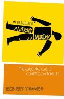 Anatomy of A Murder [GRPL Book Club]