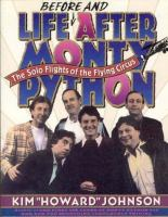 Life Before and After Monty Python