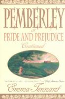 Pemberley, Or, Pride and Prejudice Continued