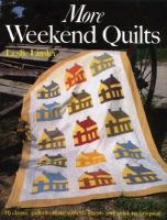 More Weekend Quilts