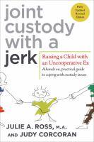 Joint Custody With A Jerk