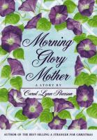 Morning Glory Mother