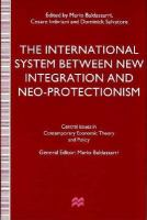 The International System Between New Integration and Neo-protectionism